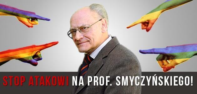 Stop atakowi na Profesora Smyczyńskiego
